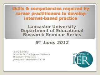 Skills & competencies required by career practitioners to develop internet-based practice