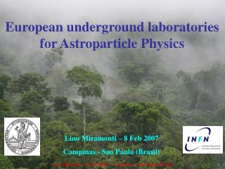 European underground laboratories for Astroparticle Physics