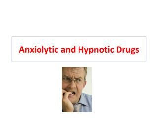 Anxiolytic  and Hypnotic Drugs