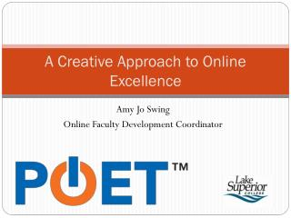 A Creative Approach to Online Excellence