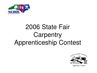 2006 State Fair  Carpentry Apprenticeship Contest