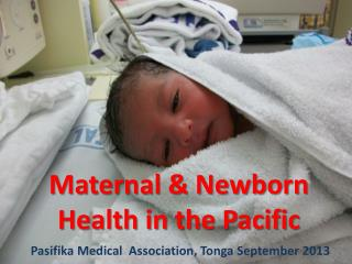 Maternal & Newborn Health in the Pacific