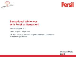 Sensational Whiteness  with Persil at Sensation!