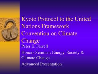 Kyoto Protocol to the United Nations Framework Convention on Climate Change