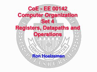 CoE - EE 00142 Computer Organization Set 4 Registers, Datapaths and Operations