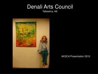 Denali Arts Council Talkeetna, AK