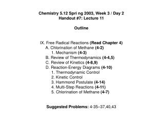 Chemistry 5.12 Spri ng 2003, Week 3 / Day 2 Handout #7: Lecture 11 Outline