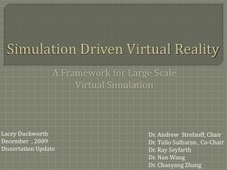 Simulation Driven Virtual Reality