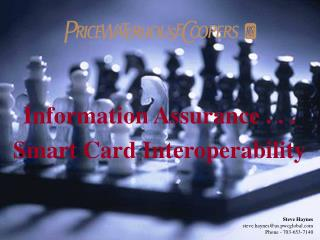 Information Assurance . . .  Smart Card Interoperability