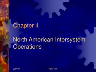 Chapter 4 North American Intersystem Operations