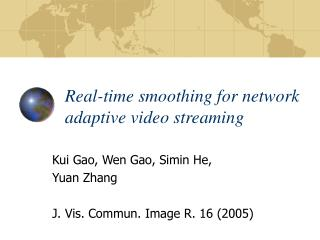 Real-time smoothing for network adaptive video streaming