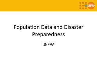 Population Data and Disaster Preparedness