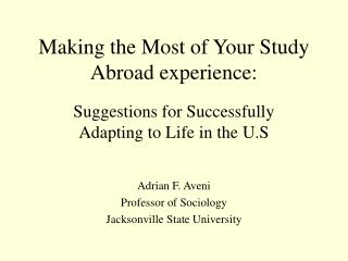 Making the Most of Your Study Abroad experience: