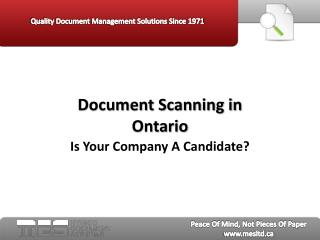 Document Scanning in Ontario:  Is Your Company a Candidate?