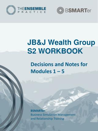 JB&J Wealth Group  S2 WORKBOOK
