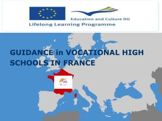 GUIDANCE in VOCATIONAL HIGH SCHOOLS IN FRANCE