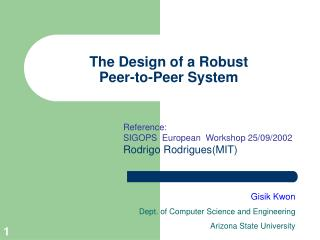The Design of a Robust Peer-to-Peer System
