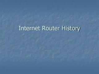 Internet Router History