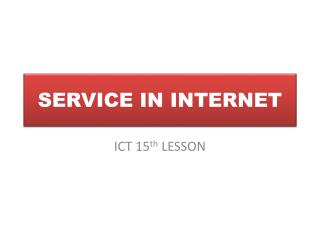SERVICE IN INTERNET