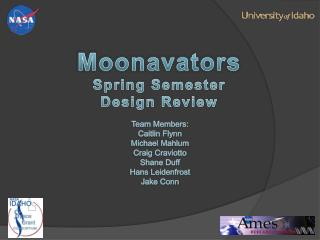 Moonavators Spring Semester Design Review