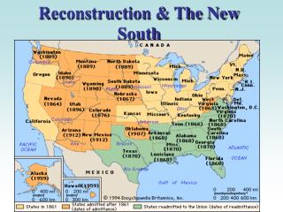 Reconstruction & The New South
