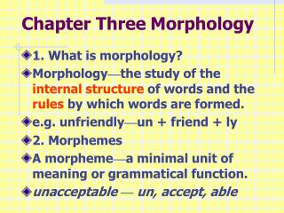 Chapter Three Morphology
