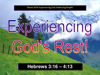 Experiencing God's Rest!