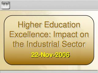 Higher Education Excellence: Impact on the Industrial Sector
