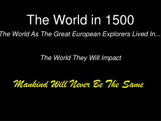 The World in 1500