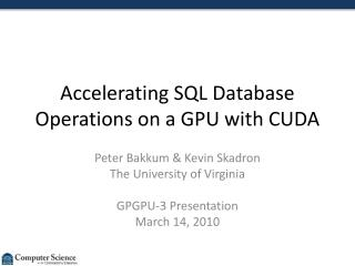 Accelerating SQL Database Operations on a GPU with CUDA
