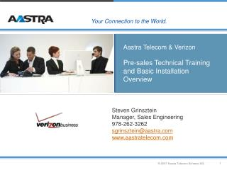 Aastra Telecom & Verizon Pre-sales Technical Training and Basic Installation Overview