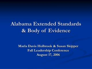 Alabama Extended Standards & Body of Evidence