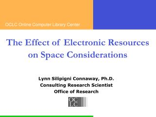The Effect of Electronic Resources on Space Considerations