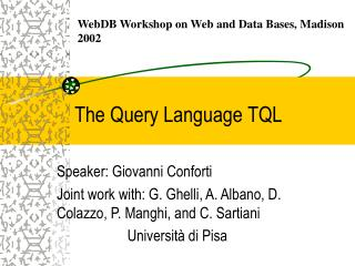 The Query Language TQL