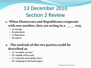 13 December 2010 Section  2 Review