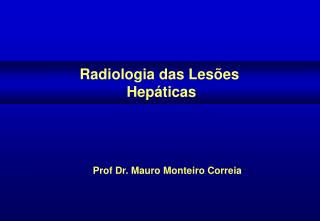 Prof Dr. Mauro Monteiro Correia