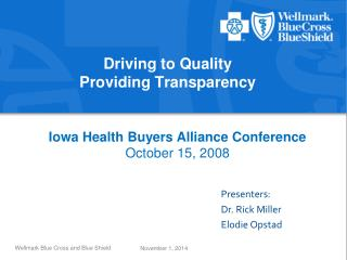 Driving to Quality Providing Transparency
