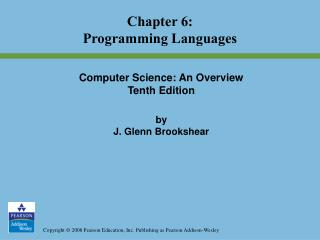 Computer Science: An Overview Tenth Edition by  J. Glenn Brookshear