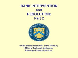 BANK INTERVENTION  and RESOLUTION:  Part 2