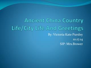 Ancient China Country Life/City Life And Greetings