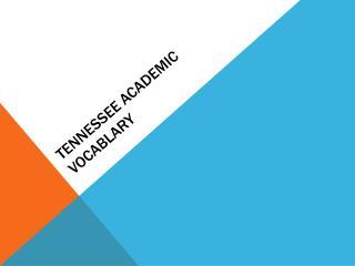 Tennessee Academic Vocablary