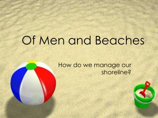 Of Men and Beaches