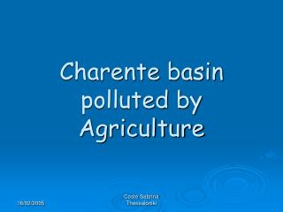 Charente basin polluted by Agriculture