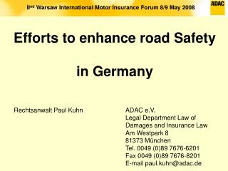 Efforts to enhance road Safety in Germany