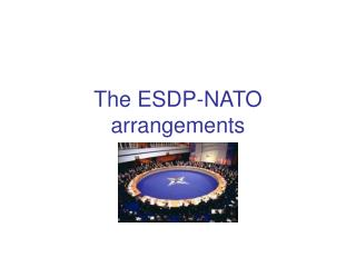 The ESDP-NATO arrangements