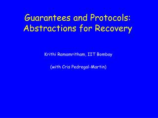 Guarantees and Protocols: Abstractions for Recovery