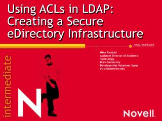 Using ACLs in LDAP:  Creating a Secure eDirectory Infrastructure