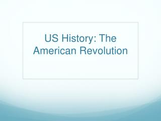 US History: The American Revolution