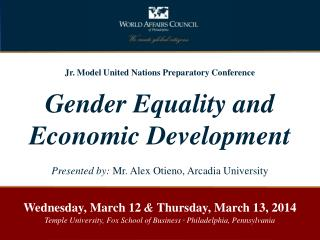 Jr. Model United Nations Preparatory Conference Gender Equality and Economic Development