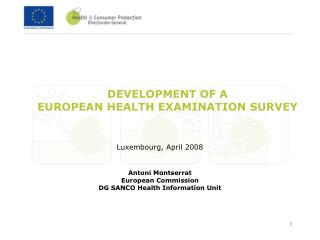 DEVELOPMENT OF A  EUROPEAN HEALTH EXAMINATION SURVEY